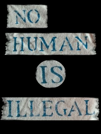 NO HUMAN IS ILLEGAL FOR NWNW